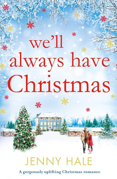 'We'll Always Have Christmas' by Jenny Hale