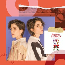 "Pop duo Tegan and Sara Quin wrote the holiday track ""Make You Mine This Season."""