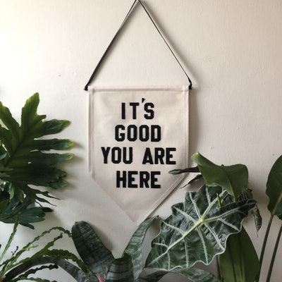 """It's Good You Are Here"" Canvas Wall Hang"