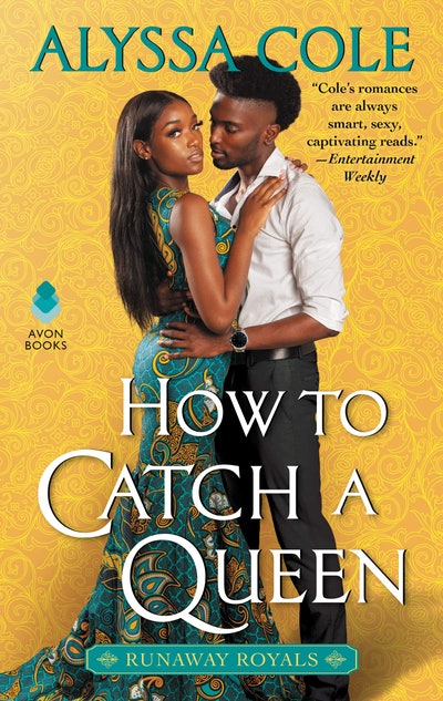 'How to Catch a Queen' by Alyssa Cole