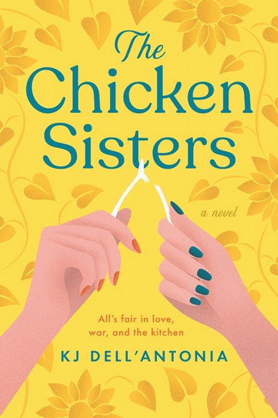 'The Chicken Sisters' by KJ Dell'Antonia