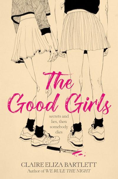 'The Good Girls' by Claire Eliza Bartlett