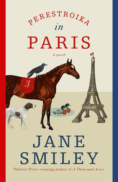 'Perestroika in Paris' by Jane Smiley