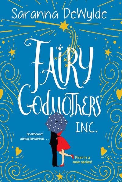 'Fairy Godmothers, Inc.' by Saranna DeWylde