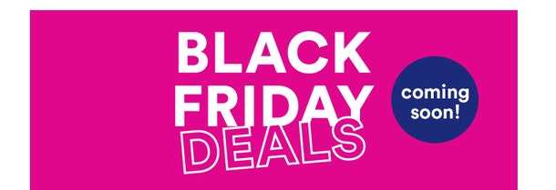 """A pink wall paper with """"Black Friday Deals Coming Soon"""" printed on it."""