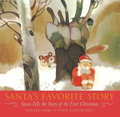 'Santa's Favorite Story: Santa Tells the Story of the First Christmas'