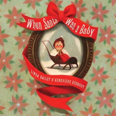 'When Santa Was a Baby'