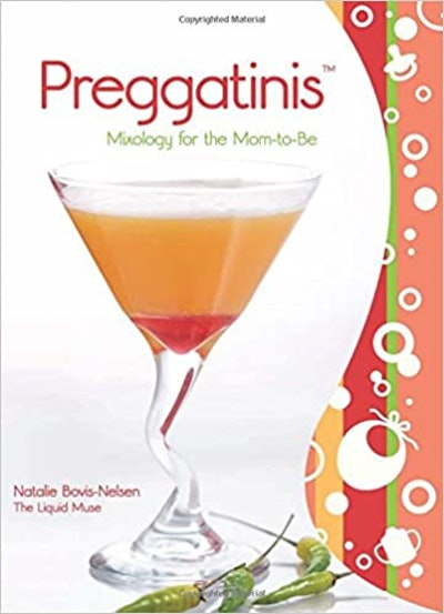 'Preggatinis: Mixology For The Mom-To-Be'