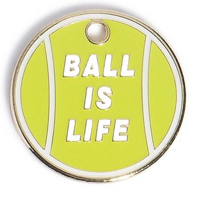 """""""Ball Is Life"""" Dog Tag"""