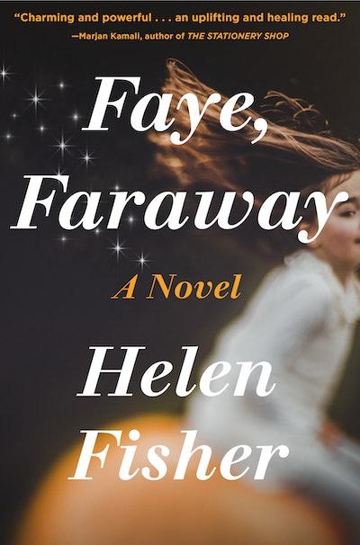 'Faye, Faraway' by Helen Fisher