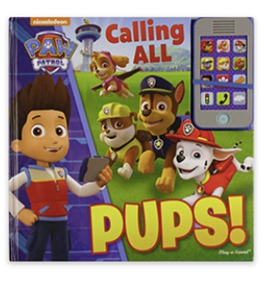 Nickelodeon Paw Patrol: Calling All Pups! Book
