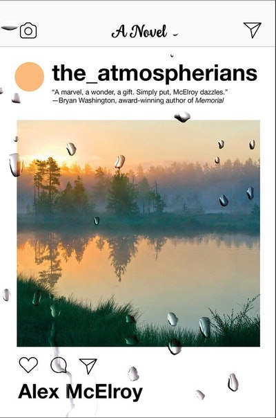 'The Atmospherians' by Alex McElroy