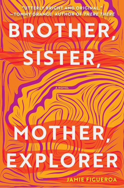 'Brother, Sister, Mother, Explorer' by Jamie Figueroa