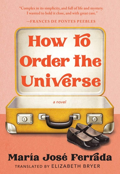 'How to Order the Universe' by María José Ferrada