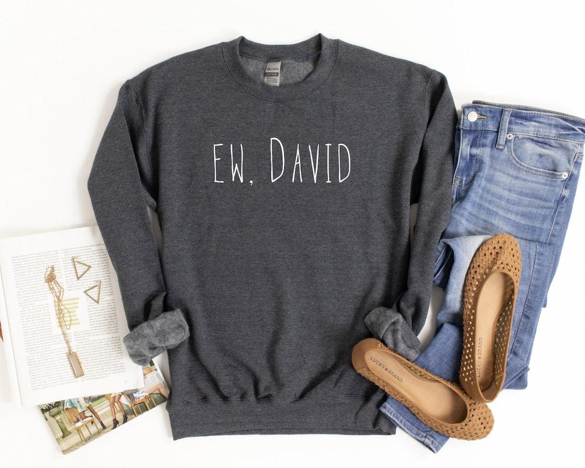 Ew David Unisex Sweatshirt