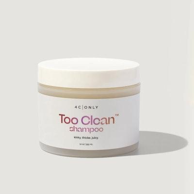 Too Clean Shampoo