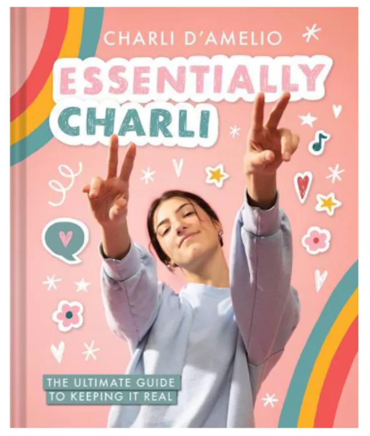 Essentially Charli - by Charli D'Amelio