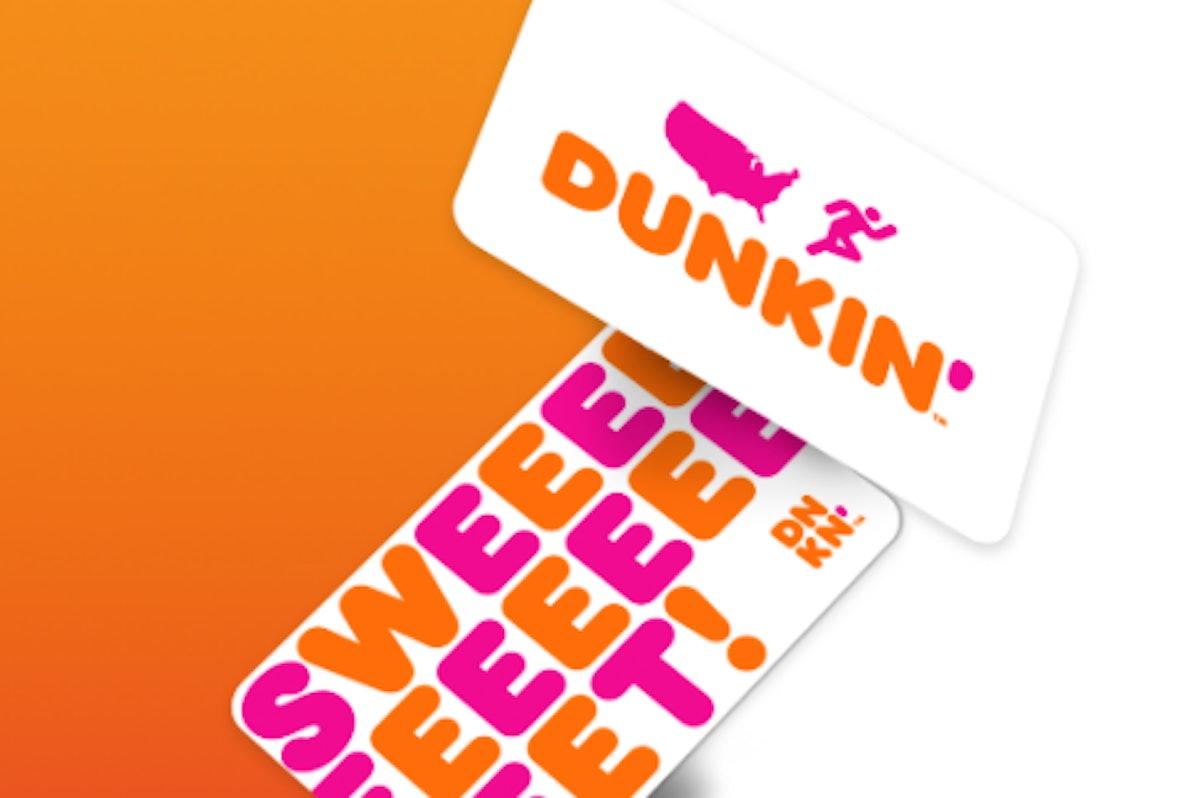 Dunkin' Gift Card