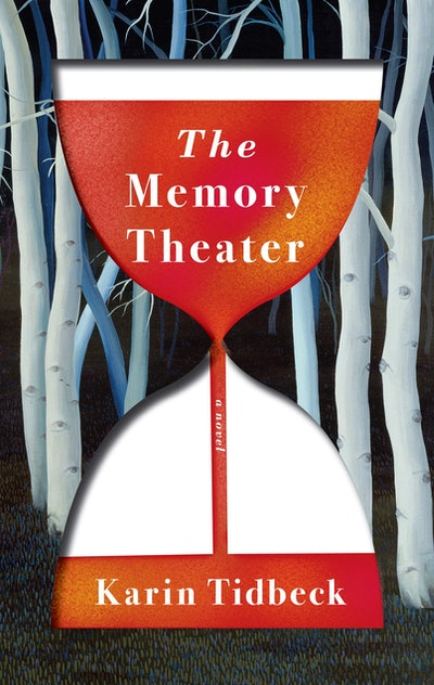 'The Memory Theater' by Karin Tidbeck