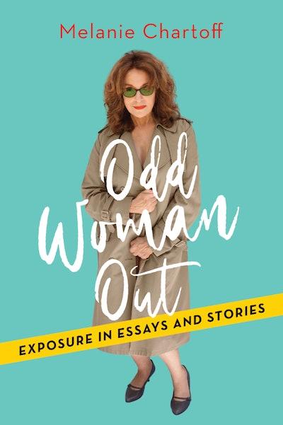 'Odd Woman Out' by Melanie Chartoff