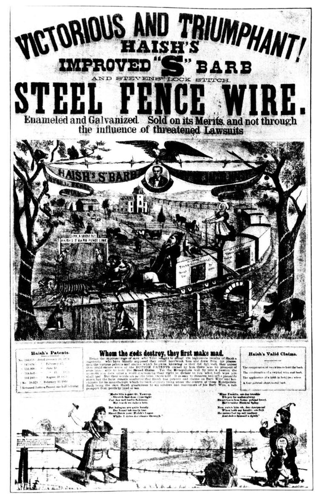 Early advertisement for barbed wire fencing, 1880-1889. The advent of barbed wire dramatically changed ranching and land use in the American West by ending the open range system.