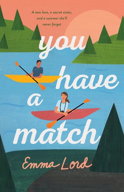 'You Have a Match' by Emma Lord