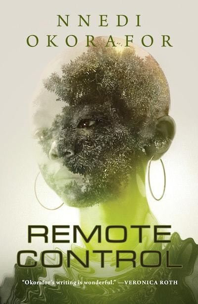 'Remote Control' by Nnedi Okorafor