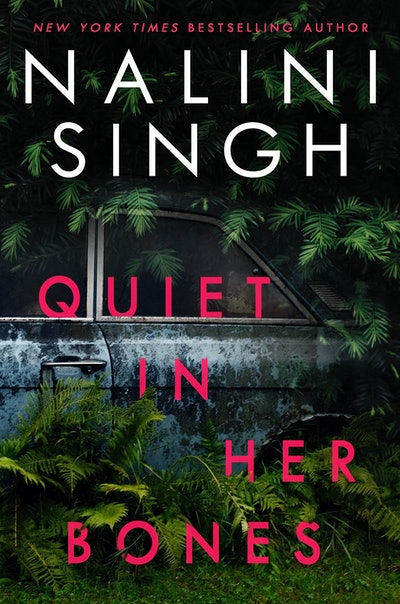 'Quiet in Her Bones' by Nalini Singh