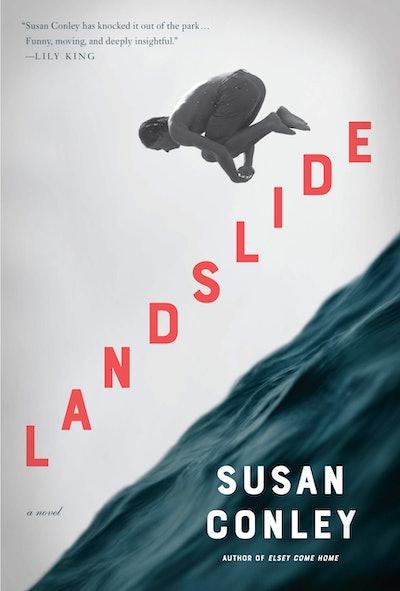 'Landslide' by Susan Conley