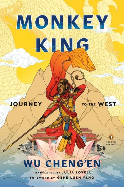 'Monkey King: Journey to the West' by Wu Cheng'en, edited and translated by Julia Lovell