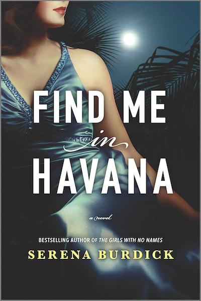 'Find Me in Havana' by Serena Burdick