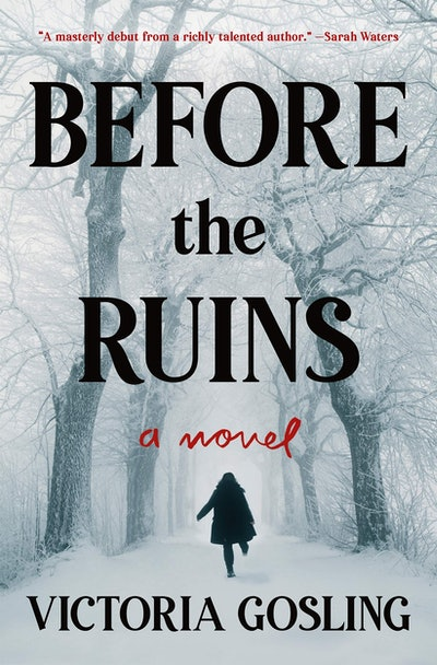 'Before the Ruins' by Victoria Gosling