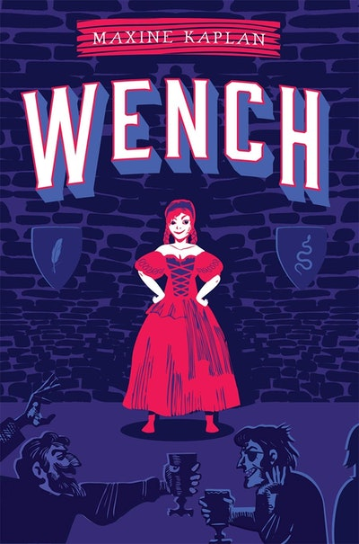 'Wench' by Maxine Kaplan
