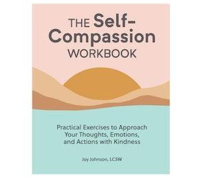The Self-Compassion Workbook