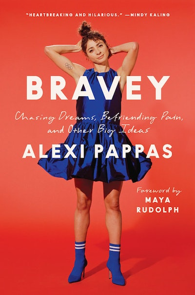 'Bravey: Chasing Dreams, Befriending Pain, and Other Big Ideas' by Alexi Pappas