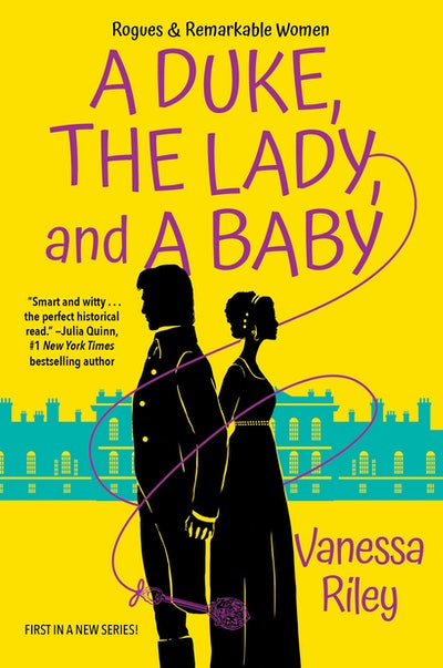 'A Duke, the Lady, and a Baby' by Vanessa Riley