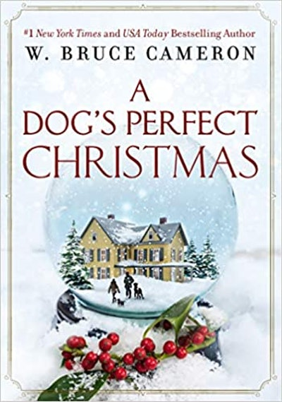 A Dog's Perfect Christmas (Hardback) by W. Bruce Cameron