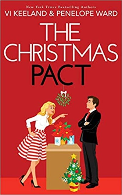 The Christmas Pact (Paperback) by Vi Keeland & Penelope Ward