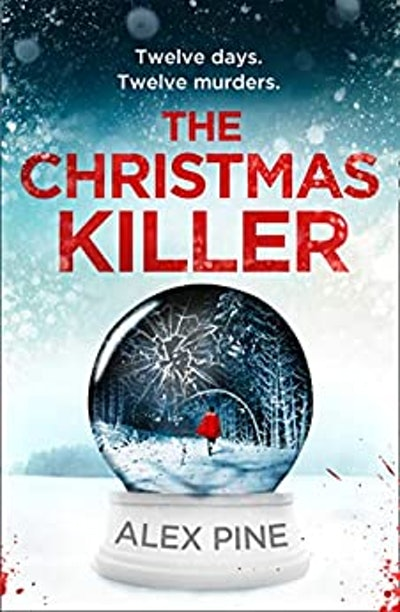 The Christmas Killer (Paperback) by Alex Pine