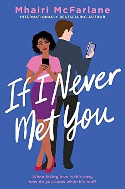 'If I Never Met You' by Mhairi McFarlane