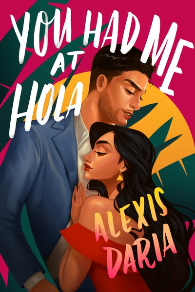 'You Had Me at Hola' by Alexis Daria