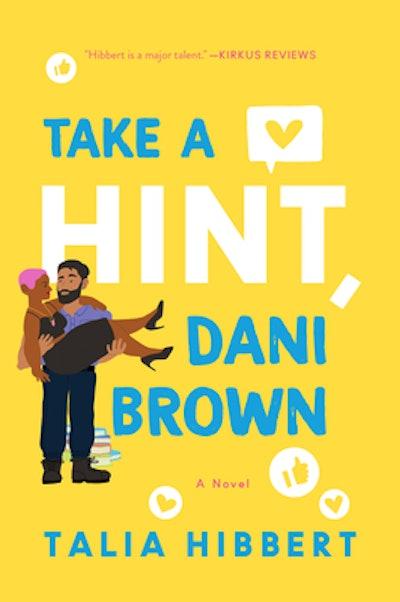 'Take a Hint, Dani Brown' by Talia Hibbert