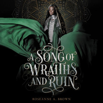 A Song Of Wraths & Ruin By Roseanne A. Brown