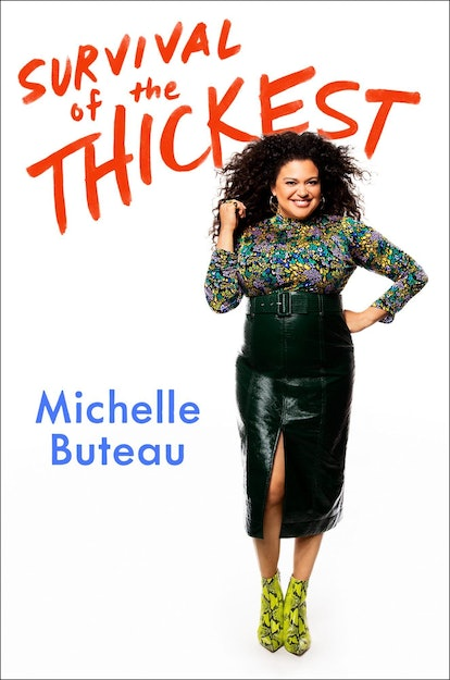 Michelle Buteau Survival of the Thickest excerpt