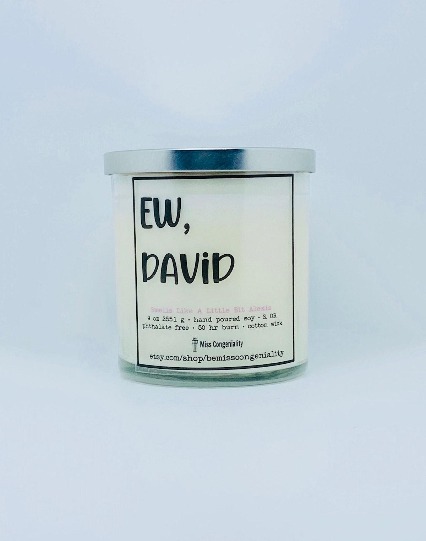 Ew David   Soy Candle