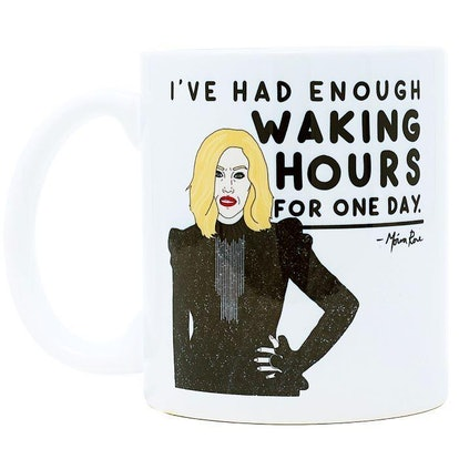 I've Had Enough Waking Hours for One Day Ceramic Coffee Mug