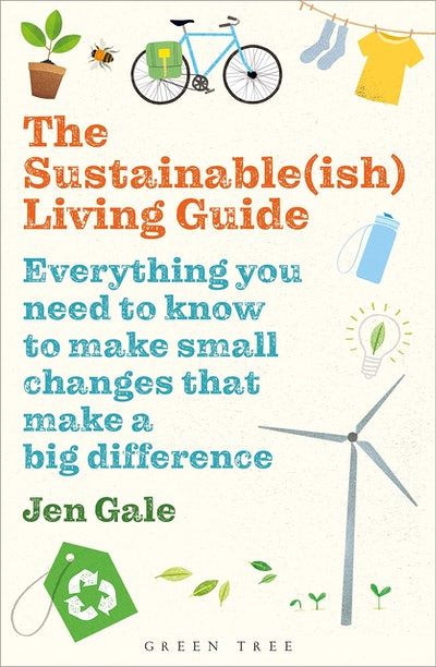The Sustainable(ish) Living Guide by Jen Gale