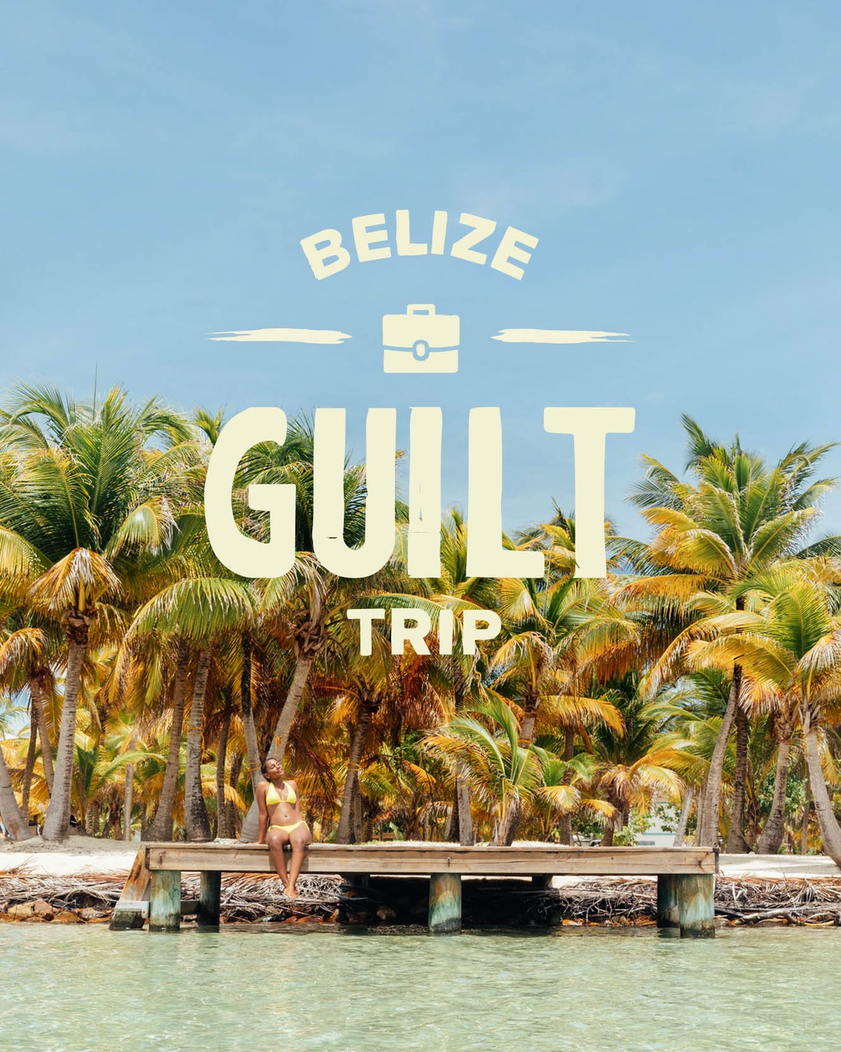 """The Belize Tourism Board's 2020 """"Guilt Trip"""" Giveaway could win you a free five-day trip."""