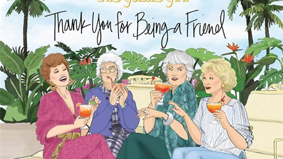 """the cover of the golden girls """"thank you for being a friend"""" picture book"""