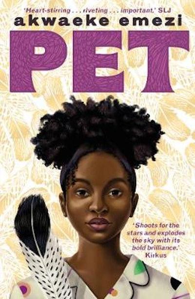 'Pet' by Akwaeke Emezi